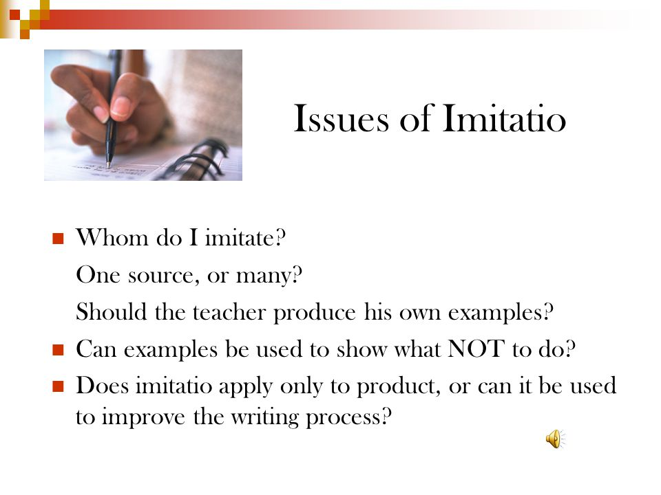 Issues of Imitatio Whom do I imitate.One source, or many.
