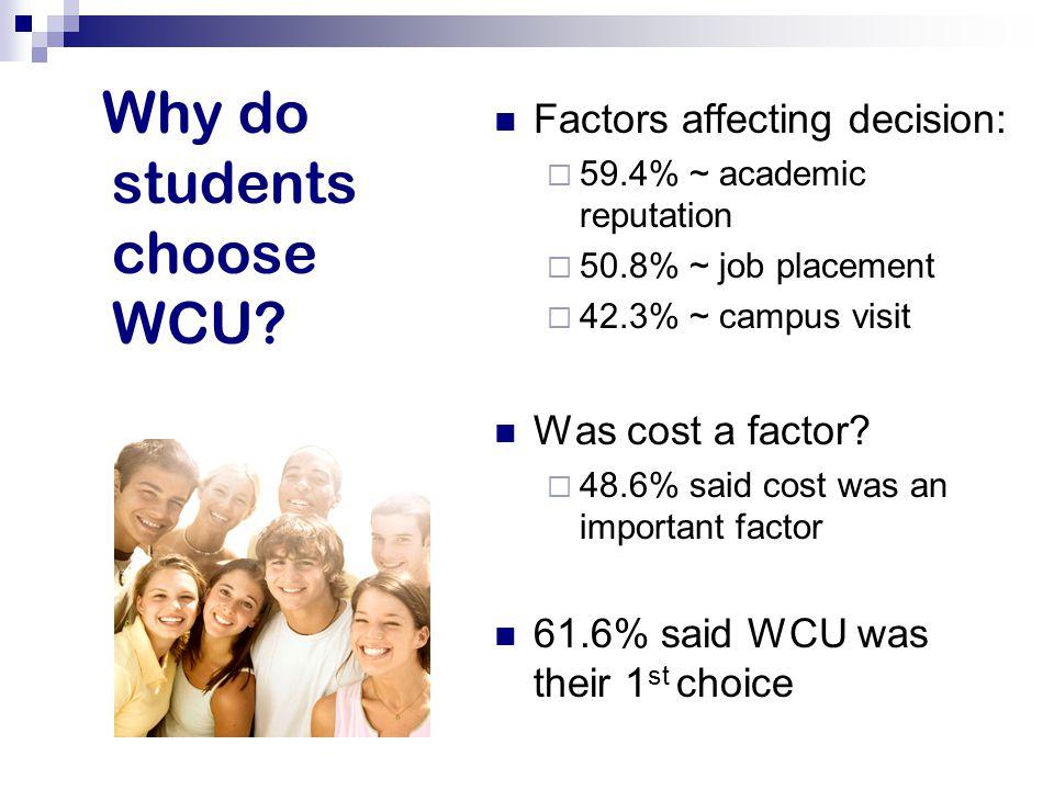 Why do students choose WCU.