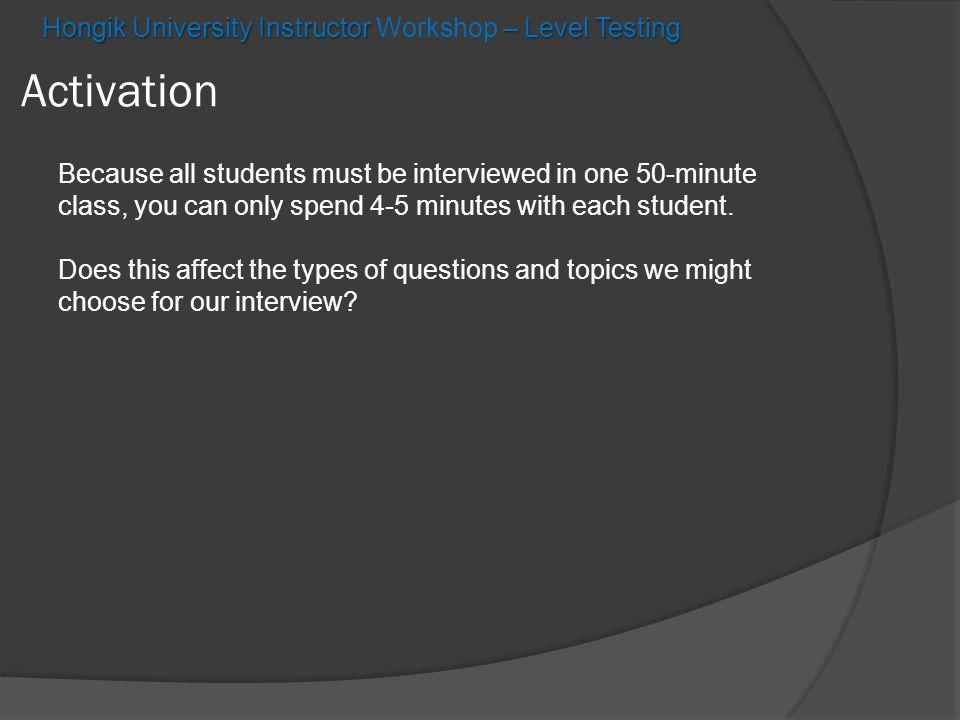 Hongik University Instructor – Level Testing Hongik University Instructor Workshop – Level Testing Application Putting your ideas into an idea wheel