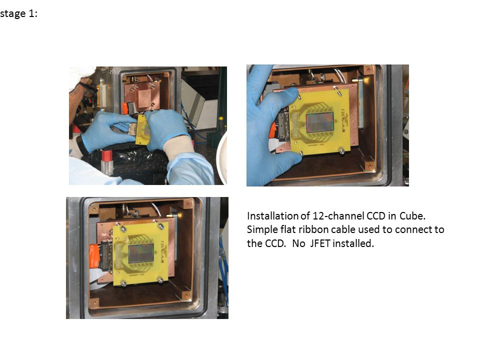 Installation of 12-channel CCD in Cube.Simple flat ribbon cable used to connect to the CCD.