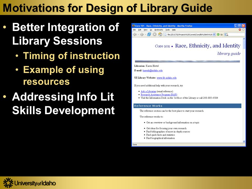 Future Directions for the Library Guide Use of Student Project Examples Moving from the Traditional Worksheet Format to a More Interactive One Moving an increased amount of responsibility for learning to the student Use of Student Project Examples Moving from the Traditional Worksheet Format to a More Interactive One Moving an increased amount of responsibility for learning to the student