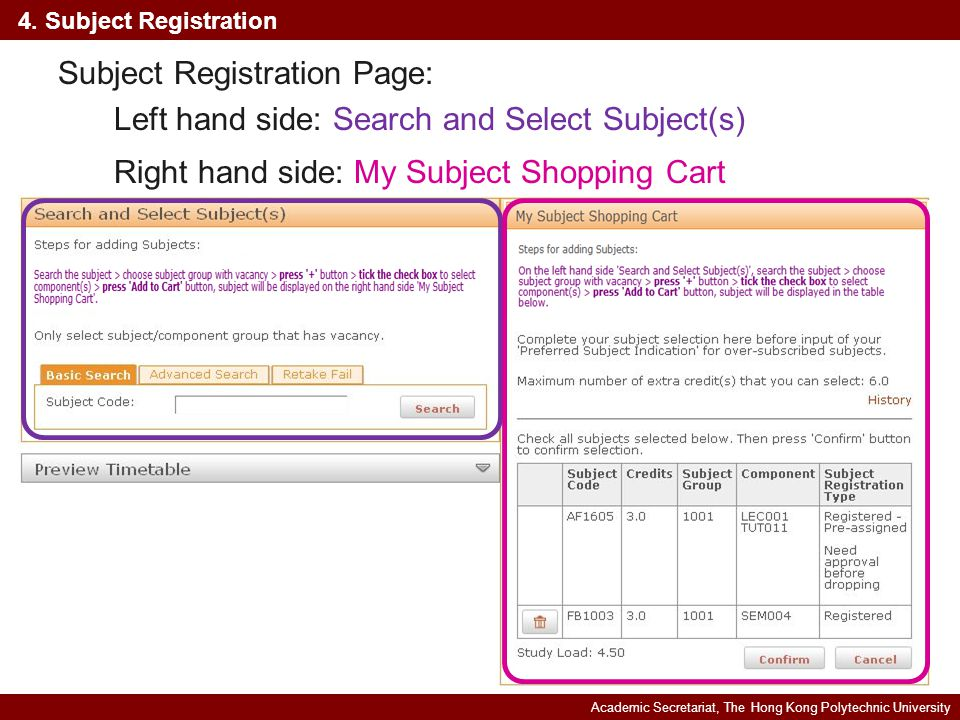 Academic Secretariat, The Hong Kong Polytechnic University 4. Subject Registration Subject Registration Page: Left hand side: Search and Select Subjec