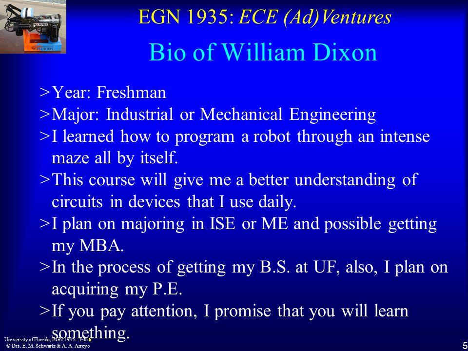 EGN 1935: ECE (Ad)Ventures 5 University of Florida, EGN 1935 – File 6 © Drs.