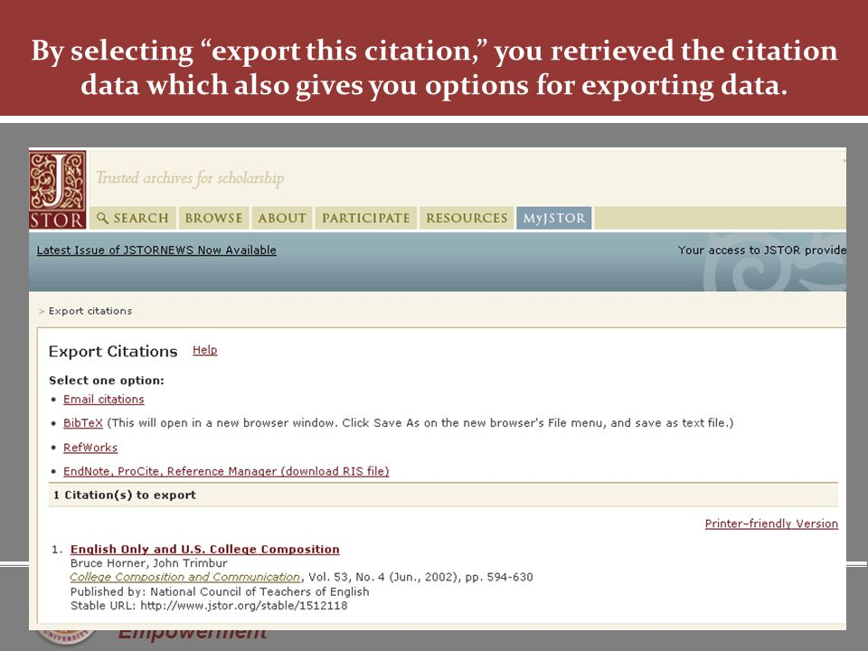 Knowledge is Empowerment By selecting export this citation, you retrieved the citation data which also gives you options for exporting data.