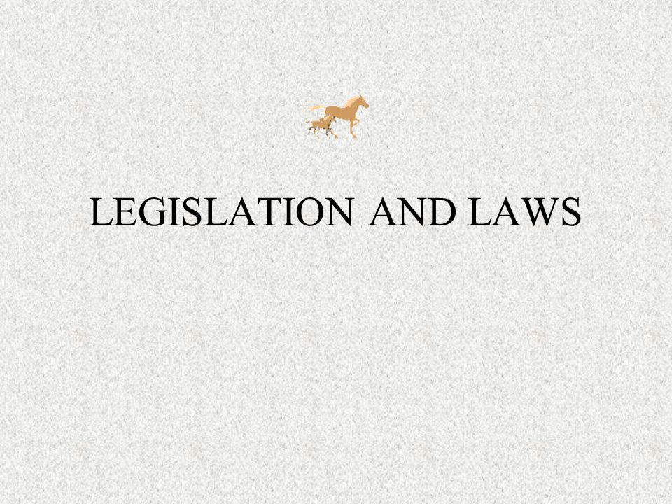 LEGISLATION AND LAWS