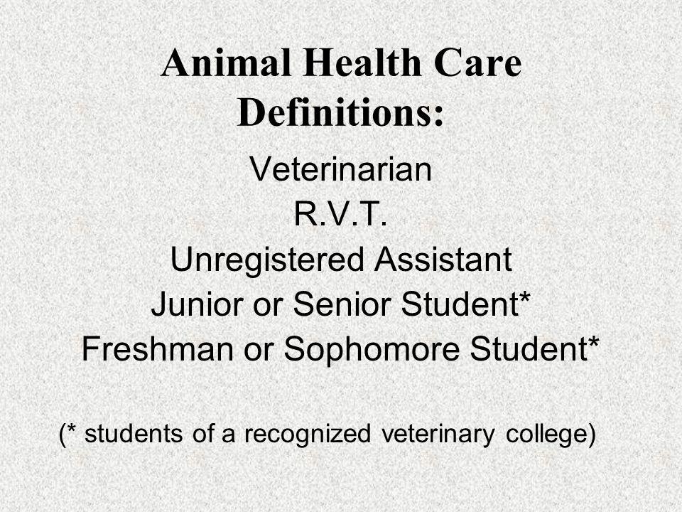 Animal Health Care Definitions: Veterinarian R.V.T.
