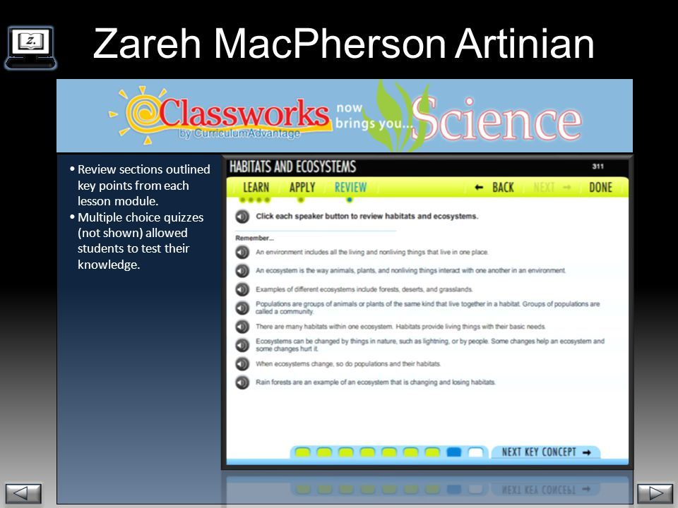 Zareh MacPherson Artinian  Review sections outlined key points from each lesson module.