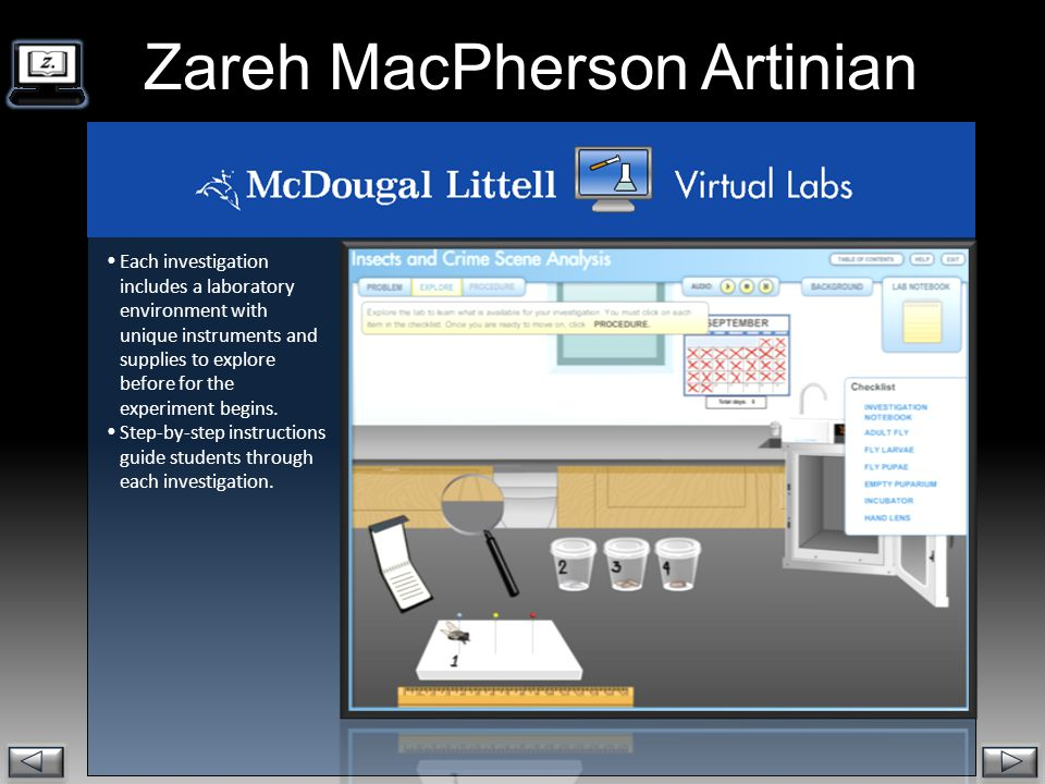 . Zareh MacPherson Artinian  The student's Lab Notebook is a source of information needed to complete the investigation, as well as a place for students to record their observations.