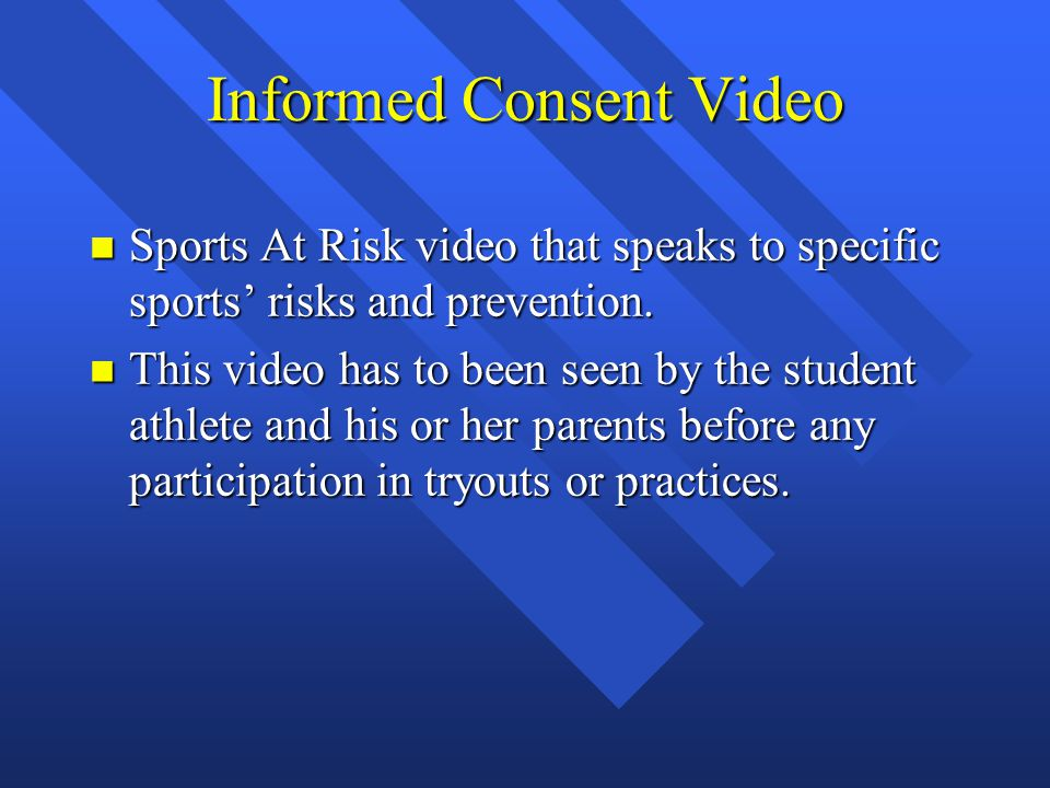 Informed Consent Video n Sports At Risk video that speaks to specific sports' risks and prevention.
