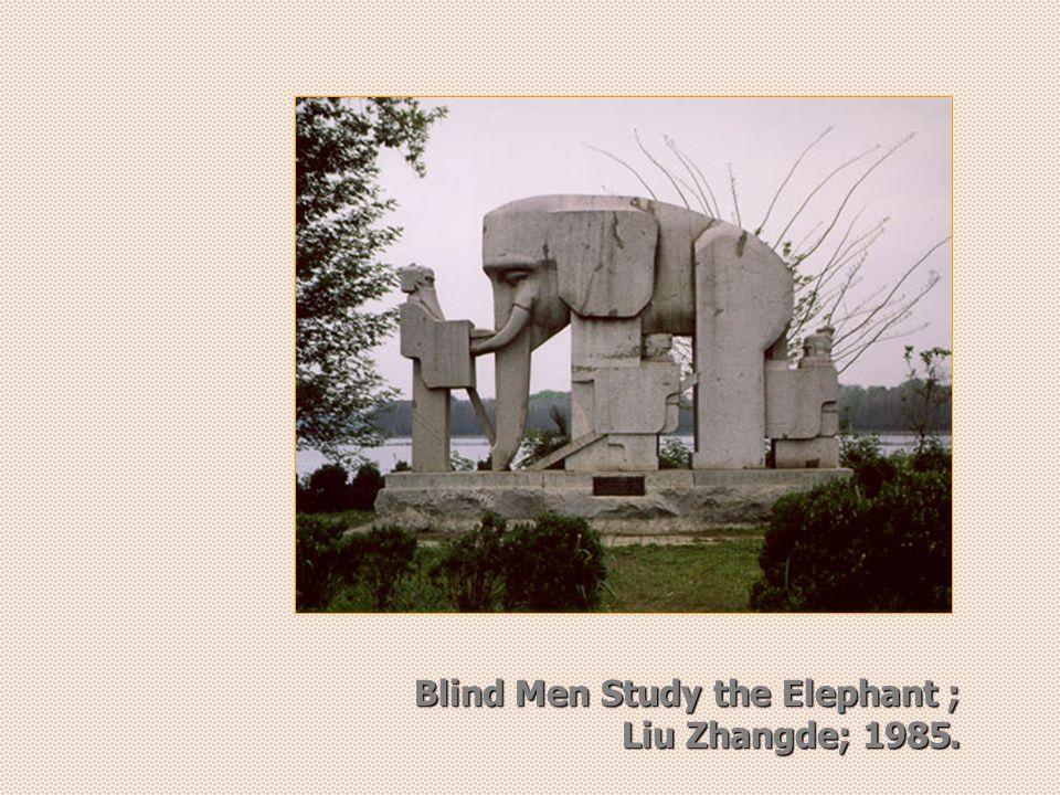Blind Men Study the Elephant; Liu Zhangde; 1985.