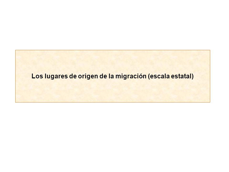 Los lugares de origen de la migración (escala estatal)