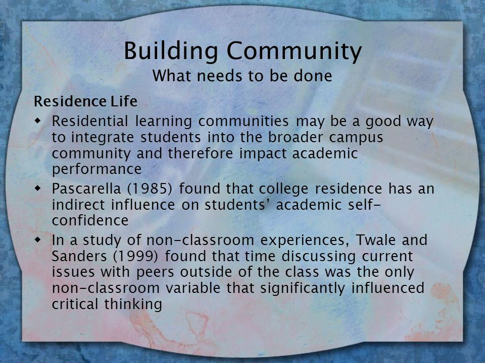 Building Community Why It's an Issue wUndergraduates are spending a large amount of time in chat rooms, downloading music, etc.