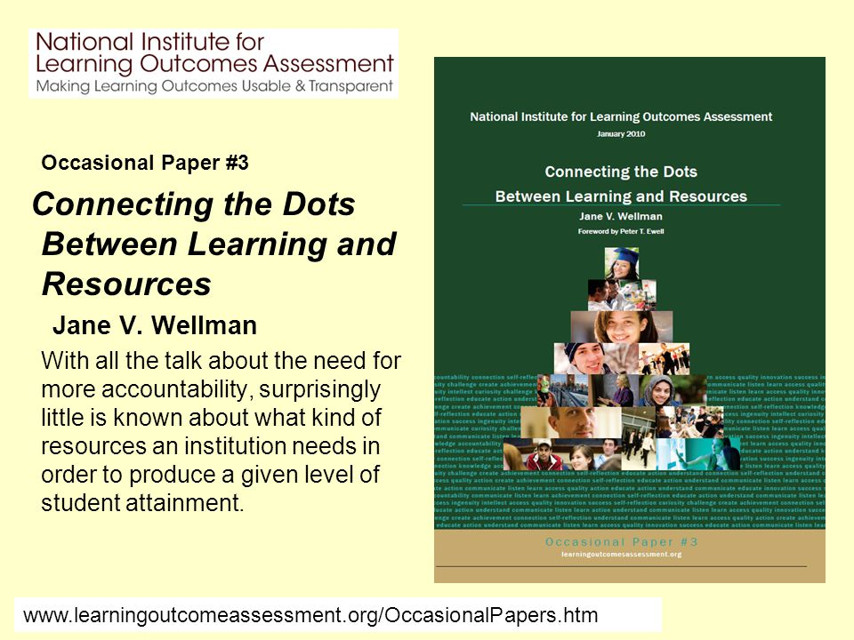 Occasional Paper #3 Connecting the Dots Between Learning and Resources Jane V.