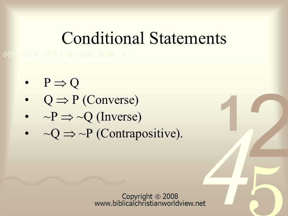 Conditional Statements P  Q Q  P (Converse) ~P  ~Q (Inverse) ~Q  ~P (Contrapositive).