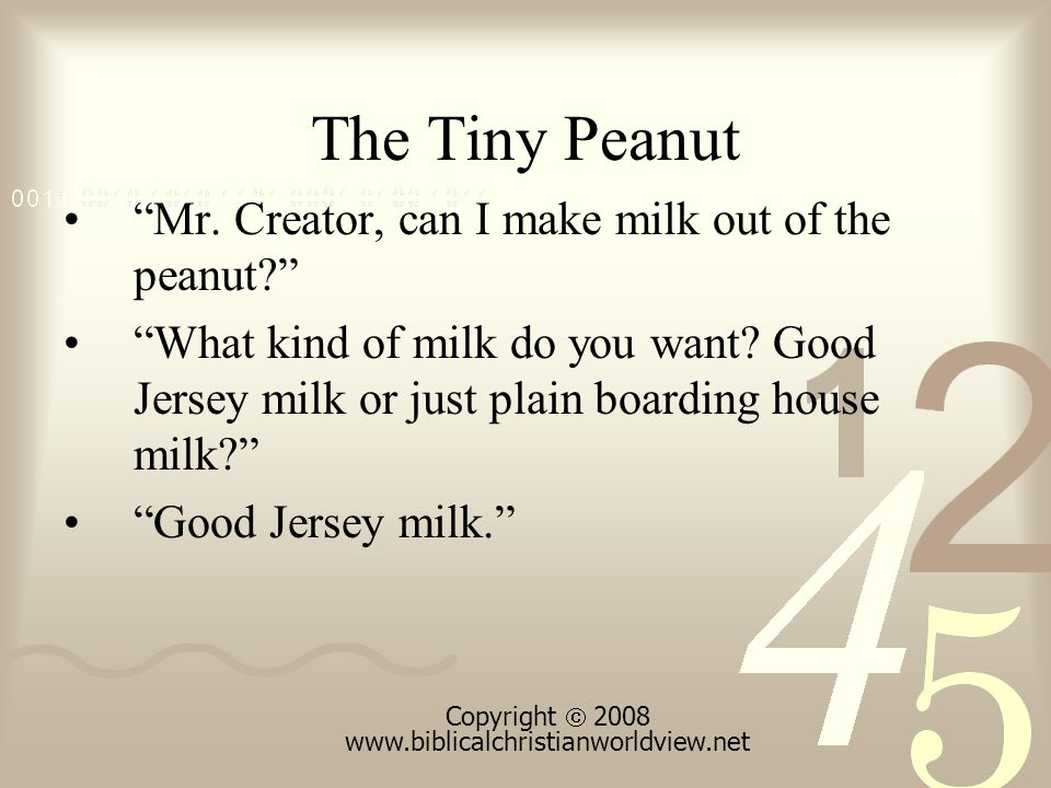 The Tiny Peanut Mr. Creator, can I make milk out of the peanut What kind of milk do you want.