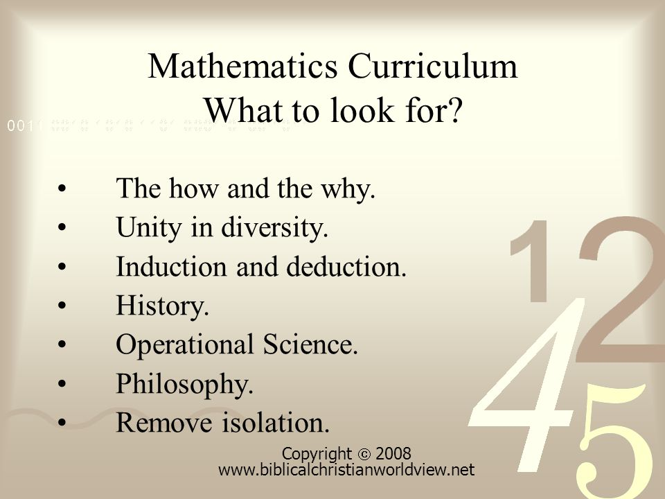 Mathematics Curriculum What to look for. The how and the why.