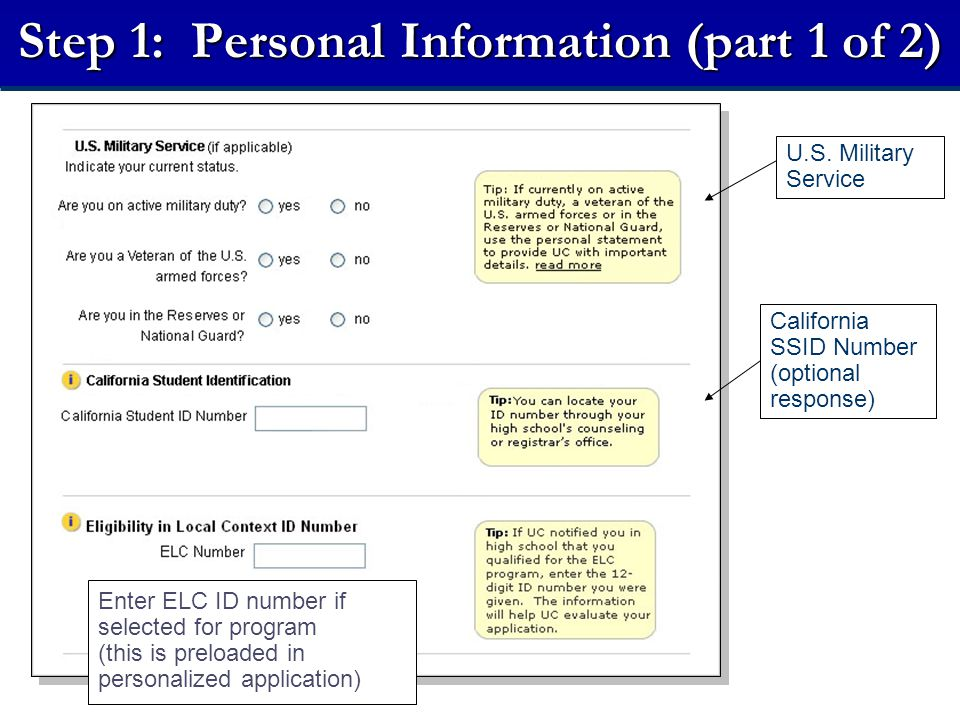 Step 1: Personal Information (part 1 of 2) California SSID Number (optional response) U.S.