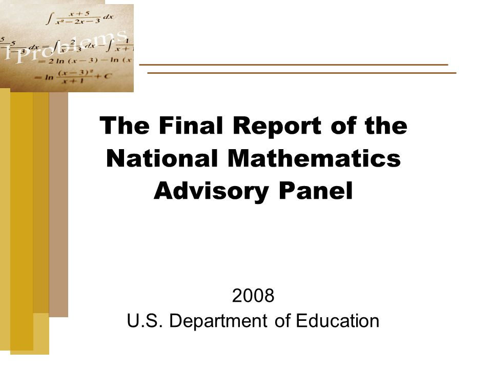 The Final Report of the National Mathematics Advisory Panel 2008 U.S. Department of Education