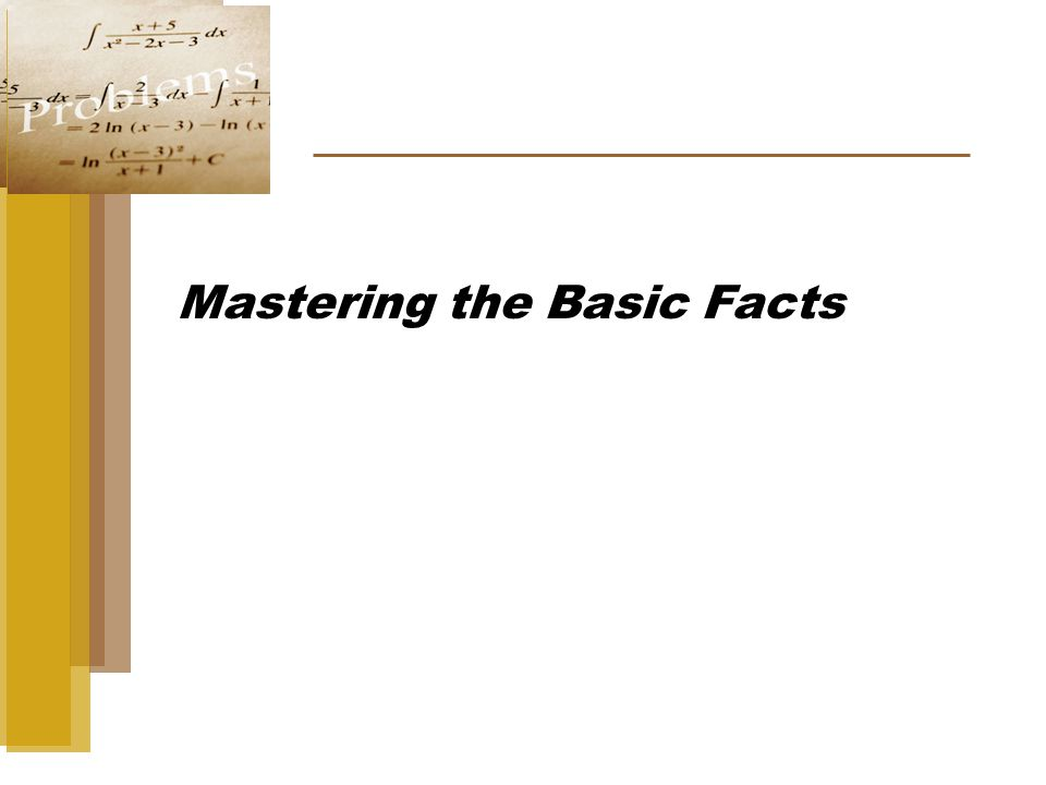 Mastering the Basic Facts