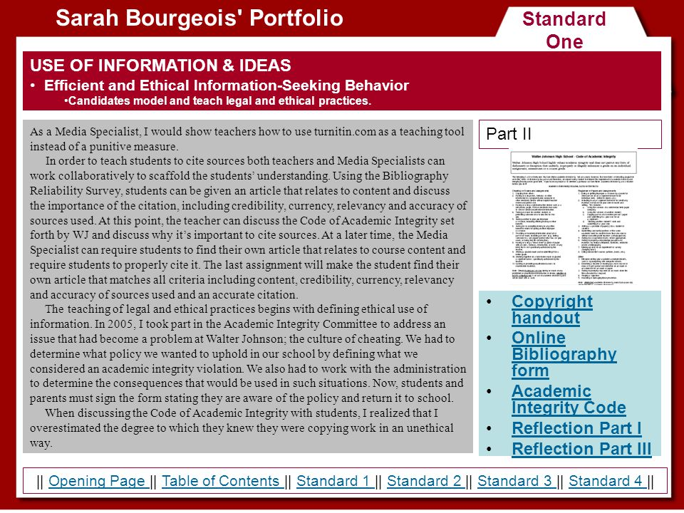 Standard Three Sarah Bourgeois Portfolio Powerpoint Handout Reflection Part I Reflection Part III COLLABORATION AND LEADERSHIP Instructional Partner Candidates share expertise in the design of appropriate instruction and assessment activities with other professional colleagues.
