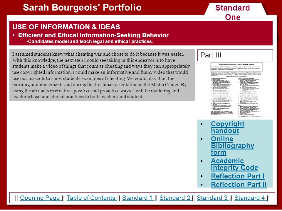 Standard Three Sarah Bourgeois Portfolio Powerpoint Handout Reflection Part I Reflection Part II COLLABORATION AND LEADERSHIP Instructional Partner Candidates share expertise in the design of appropriate instruction and assessment activities with other professional colleagues.