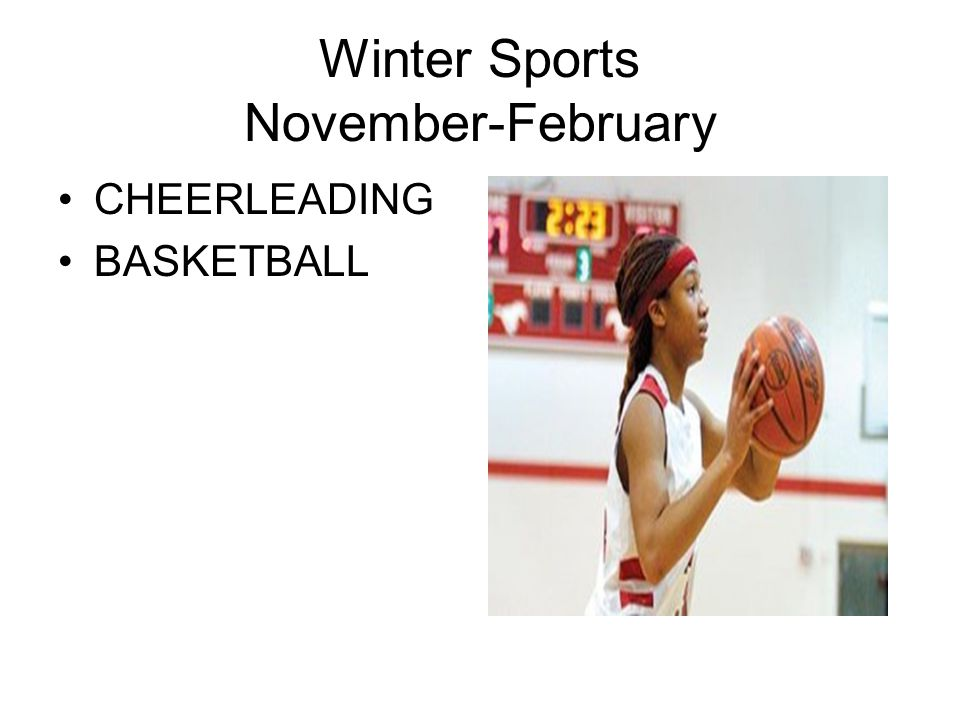 Winter Sports November-February CHEERLEADING BASKETBALL