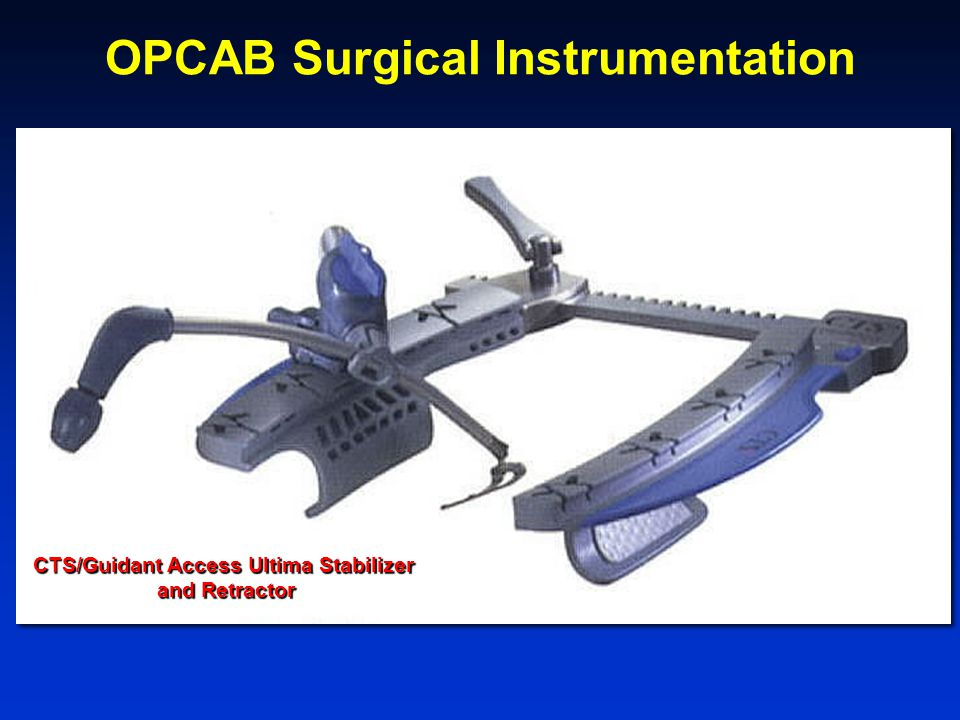 OPCAB Surgical Instrumentation CTS/Guidant Access Ultima Stabilizer and Retractor