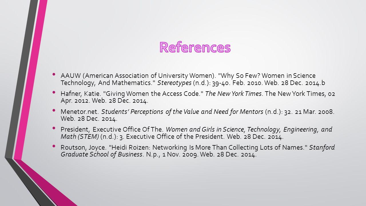 AAUW (American Association of University Women). Why So Few.