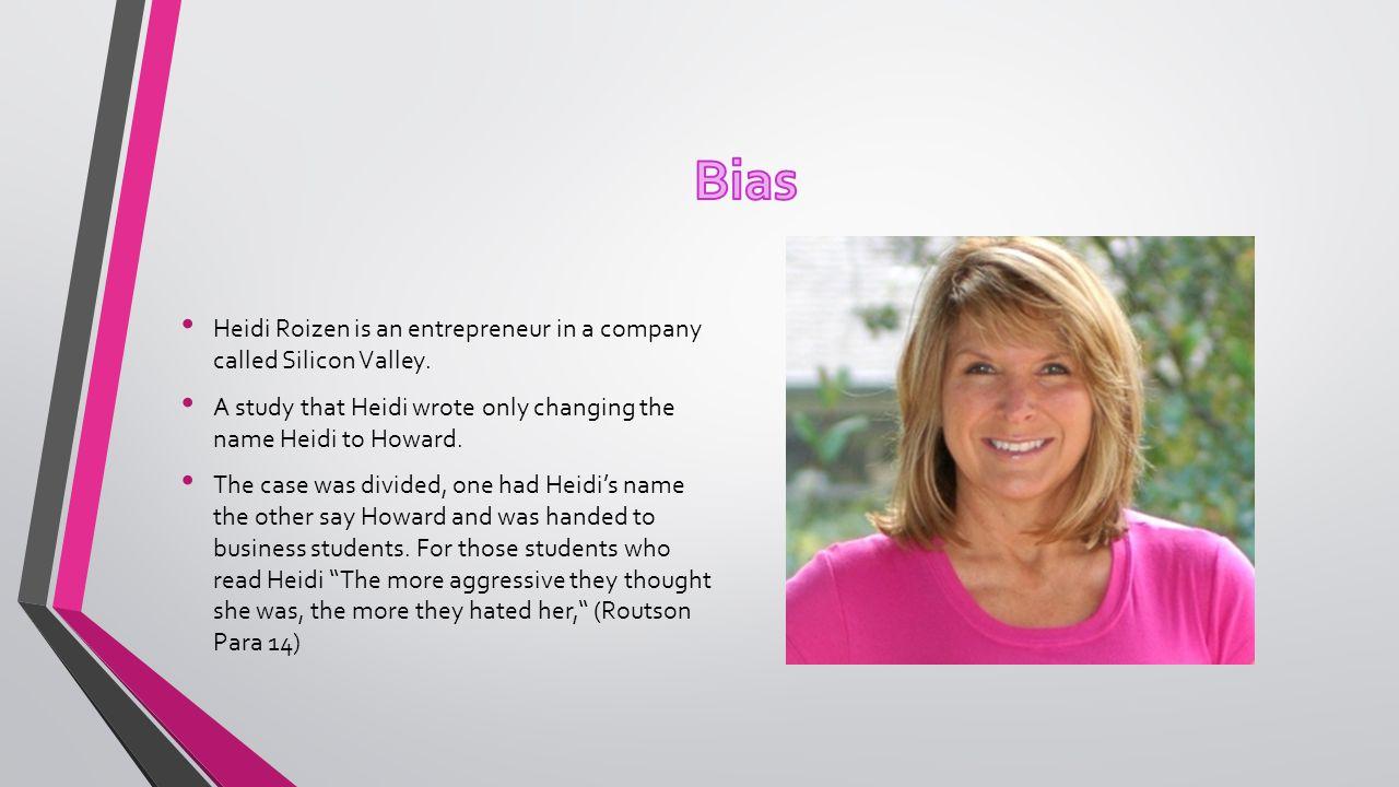Heidi Roizen is an entrepreneur in a company called Silicon Valley.