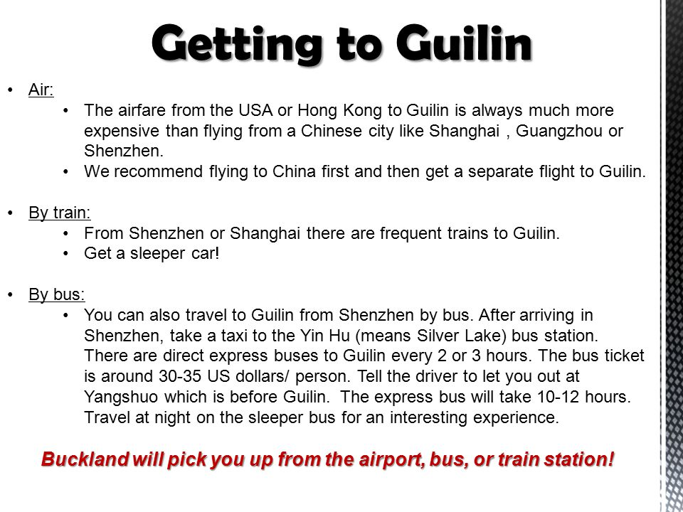 Air: The airfare from the USA or Hong Kong to Guilin is always much more expensive than flying from a Chinese city like Shanghai, Guangzhou or Shenzhen.