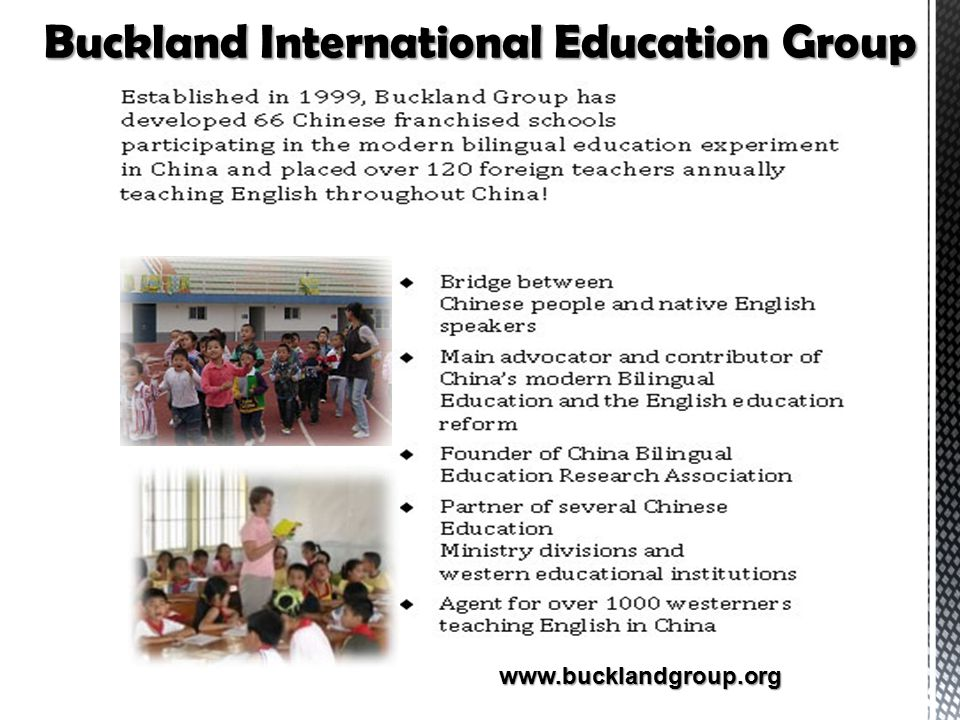 Buckland International Education Group www.bucklandgroup.org