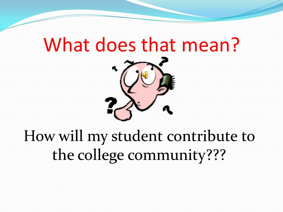 What Do Colleges Look For.