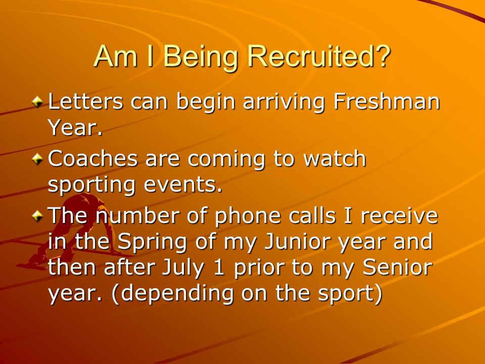 Can I Recruit Colleges.YES Student can contact coach or college at any time and discuss anything.