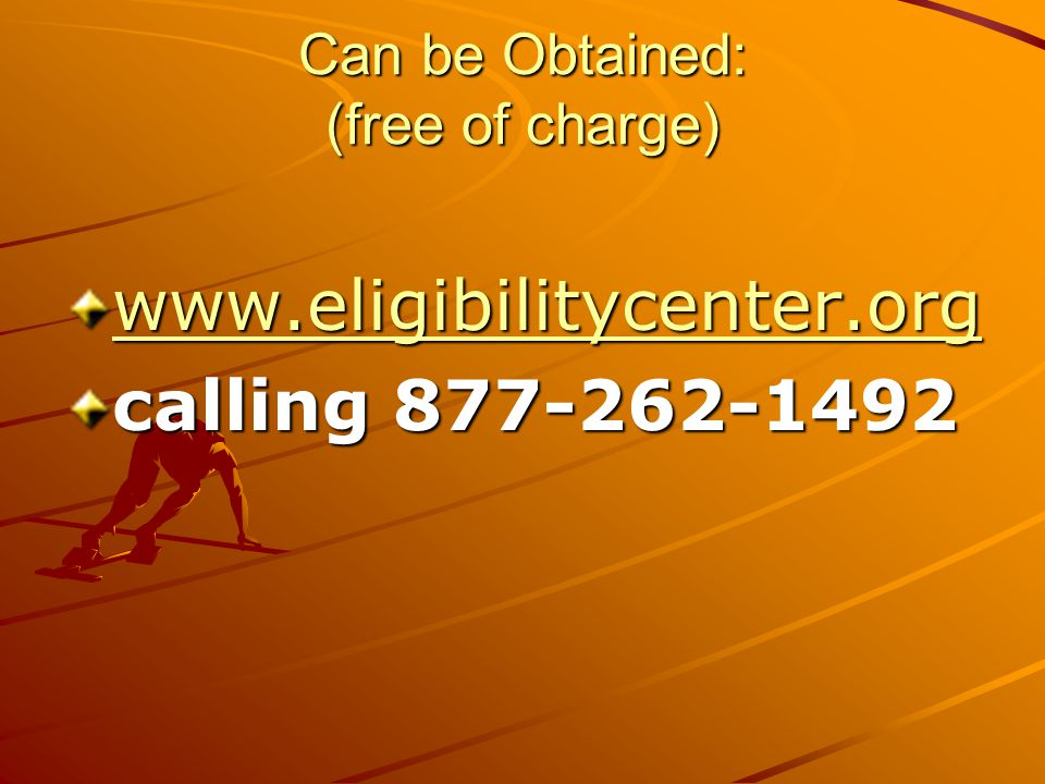NCAA ELIGIBILITY CENTER Registering gives: –High school permission to send transcripts to Eligibility Center.