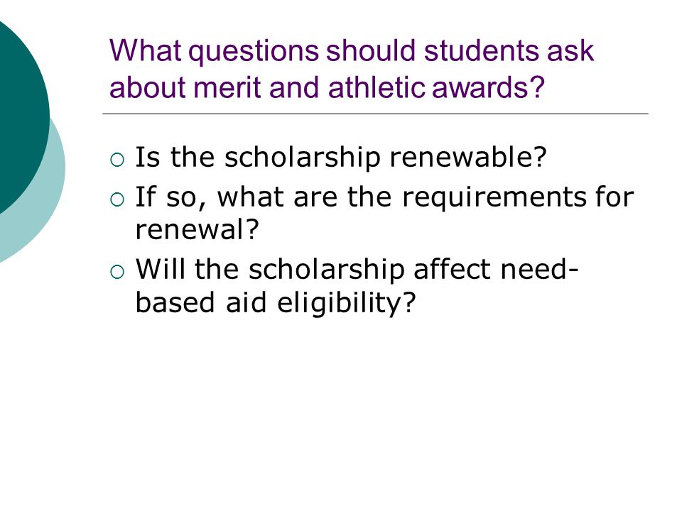 What questions should students ask about merit and athletic awards.