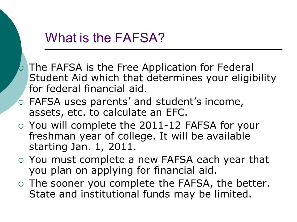 What is the FAFSA.