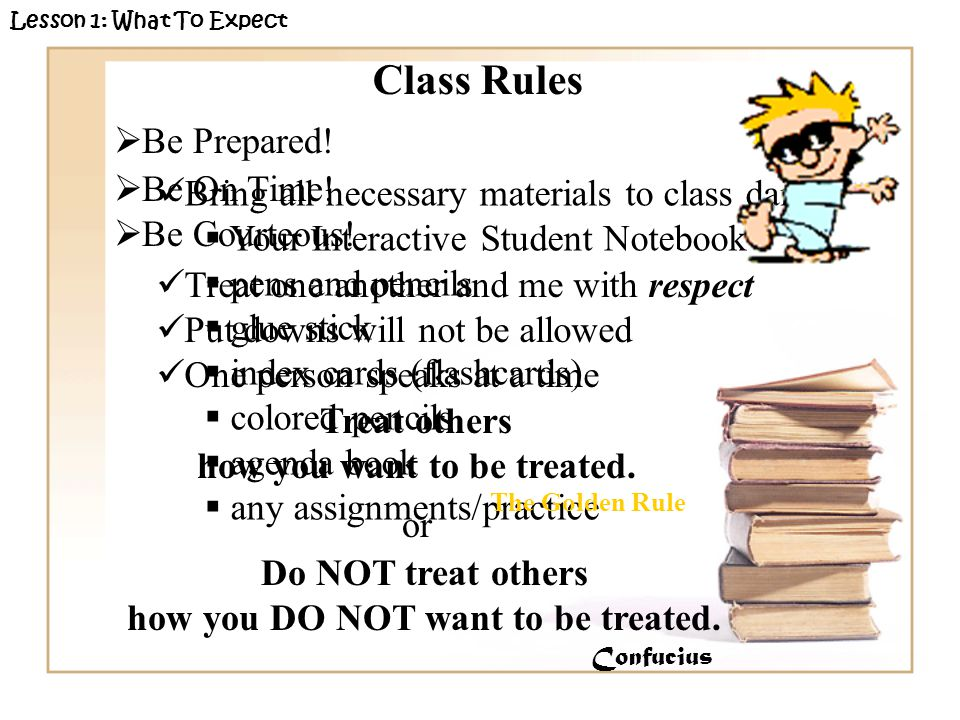 Bring all necessary materials to class daily  Your Interactive Student Notebook  pens and pencils  glue stick  index cards (flashcards)  colored