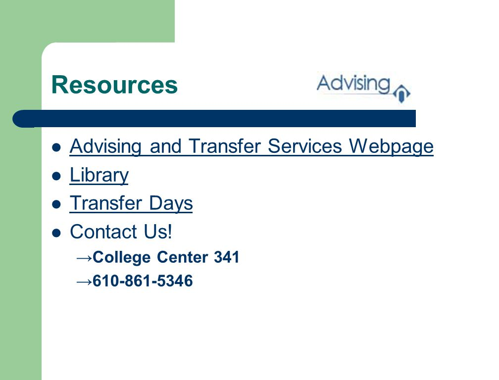 Resources Advising and Transfer Services Webpage Library Transfer Days Contact Us.
