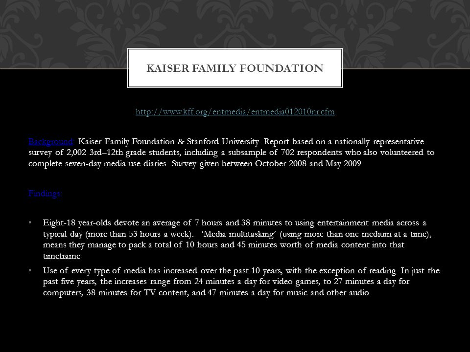 http://www.kff.org/entmedia/entmedia012010nr.cfm Background: Kaiser Family Foundation & Stanford University.