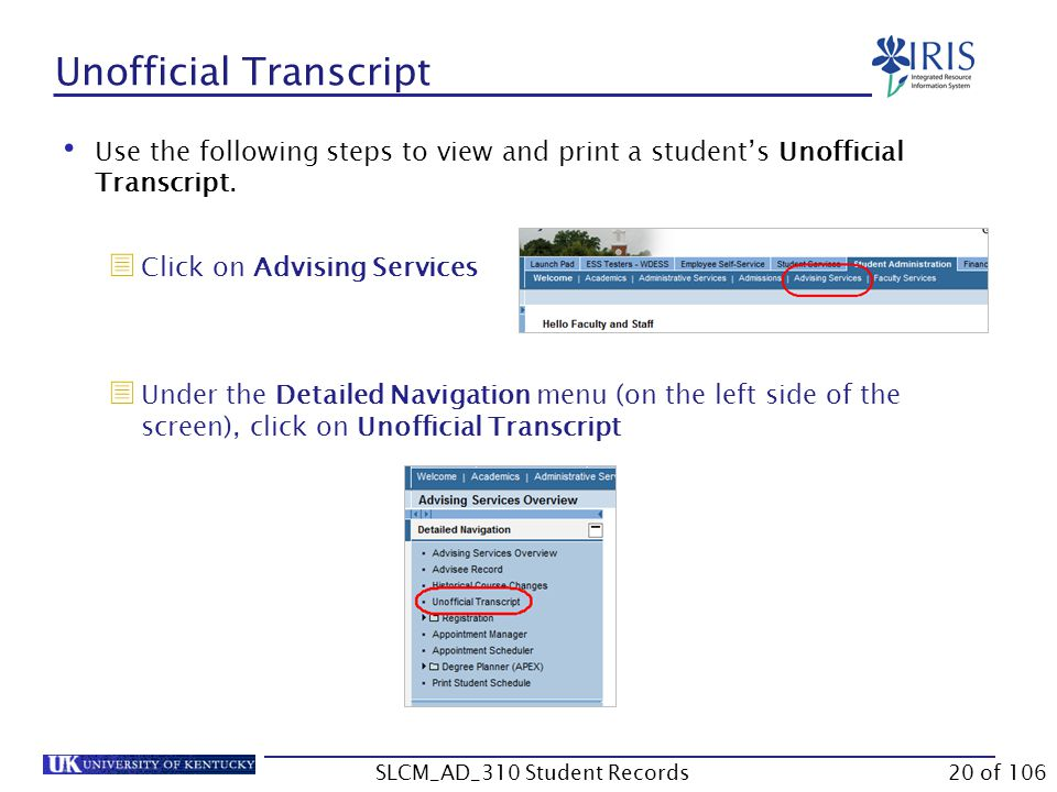 Use the following steps to view and print a student's Unofficial Transcript.  Click on Advising Services  Under the Detailed Navigation menu (on the