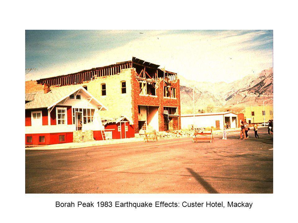 Borah Peak 1983 Earthquake Effects: Custer Hotel, Mackay