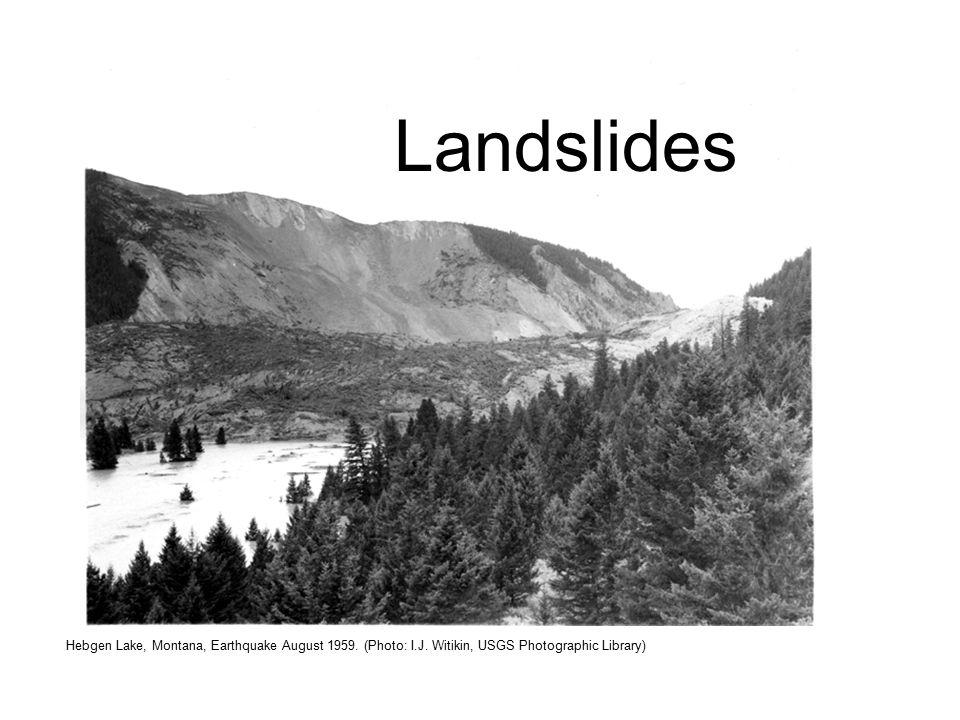 Hebgen Lake, Montana, Earthquake August 1959. (Photo: I.J. Witikin, USGS Photographic Library) Landslides