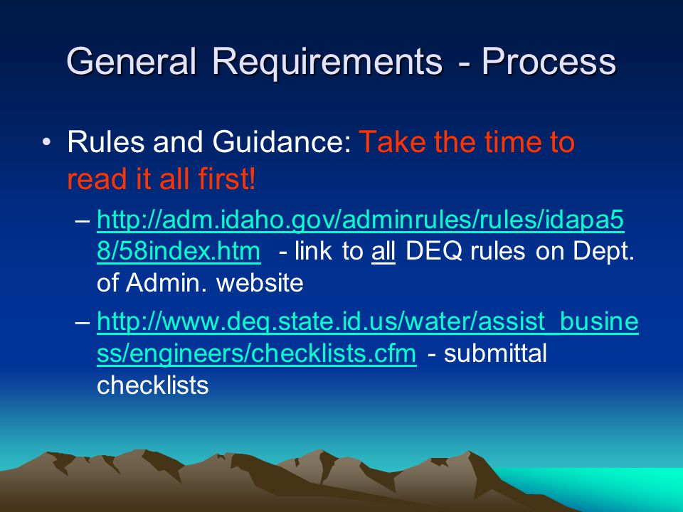 General Requirements - Process Rules and Guidance: Take the time to read it all first.