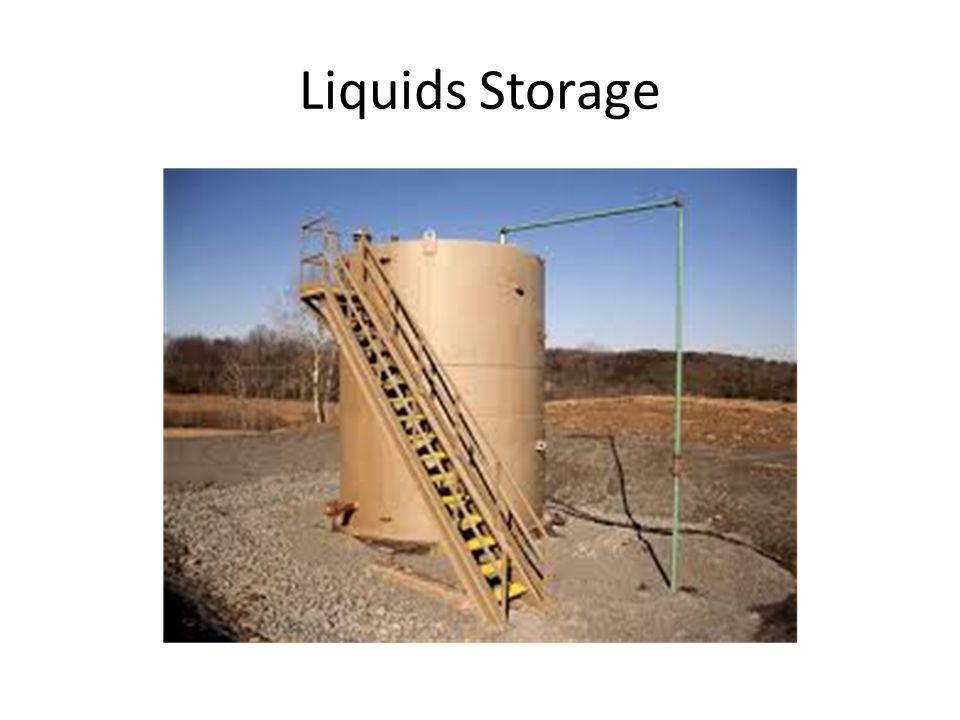 Liquids Storage