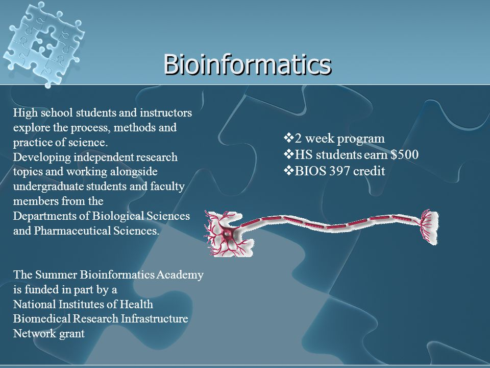 Bioinformatics High school students and instructors explore the process, methods and practice of science.