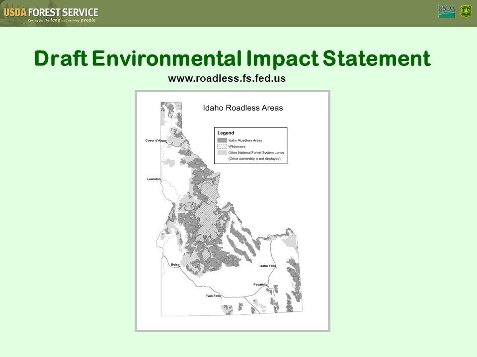Draft Environmental Impact Statement www.roadless.fs.fed.us