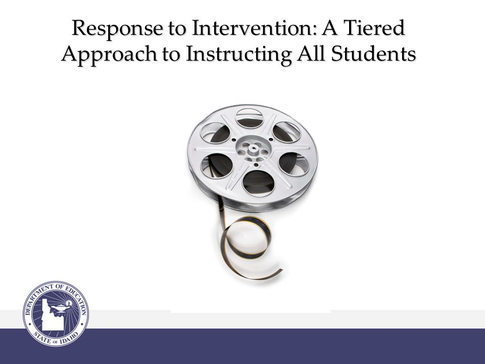 Response to Intervention: A Tiered Approach to Instructing All Students