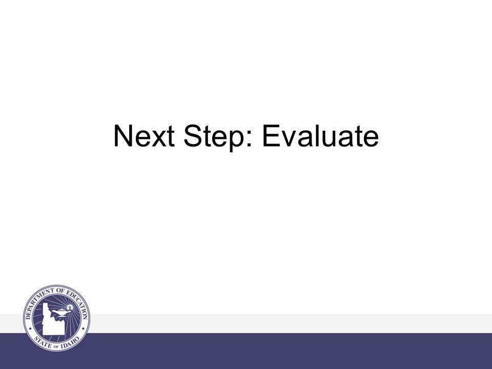 Next Step: Evaluate