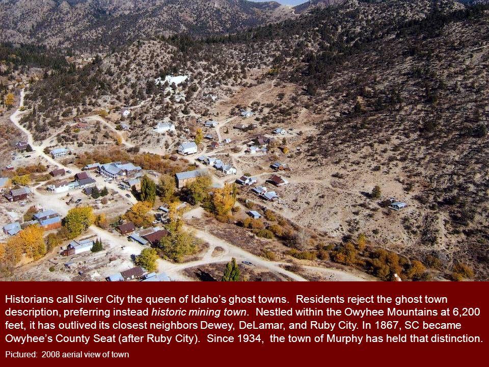 The original Idaho Hotel was in Ruby City.