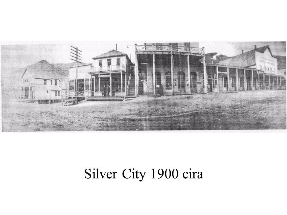 Silver City 1900 cira